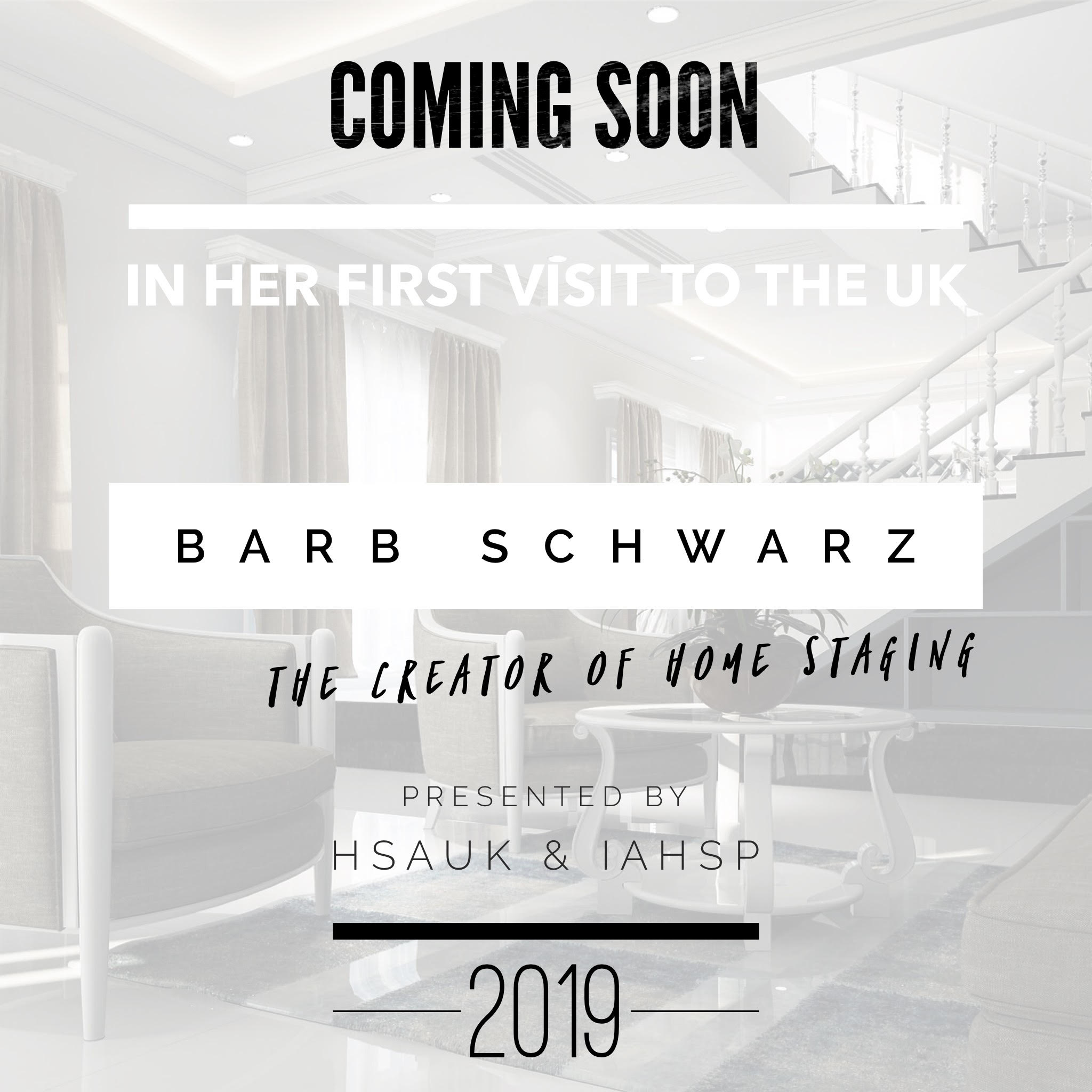 Bringing to you the Creator of Home Staging, Barb Schwarz