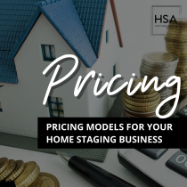 Guide - Pricing Models for your Home Staging Business